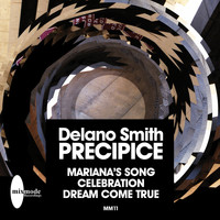 Delano Smith - Precipice EP