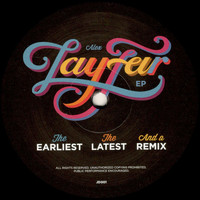 Lay-Far - The Earliest, The Latest And A Remix