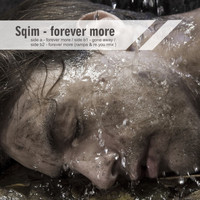 Sqim - Gone Away / Forever More