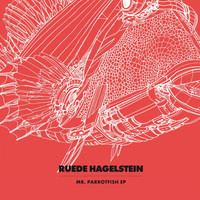 Ruede Hagelstein - Mr. Parrotfish EP