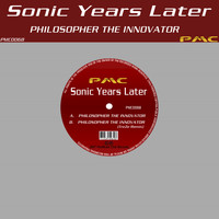 Sonic Years Later - Philosopher the Innovator
