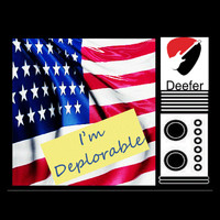 Deefer - I'm Deplorable