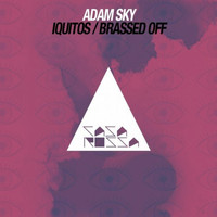 Adam Sky - Iquitos / Brassed Off