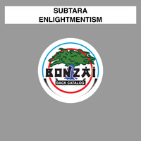 Subtara - Enlightmentism