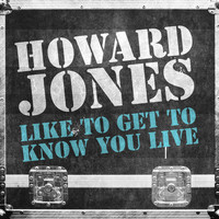 Howard Jones - Like to Get to Know You (Live)