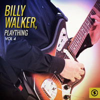 Billy Walker - Billy Walker, Plaything, Vol. 4