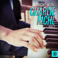 Charlie Rich - Night With Charlie Rich, Vol. 2