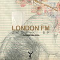 London FM - Zodiac EP