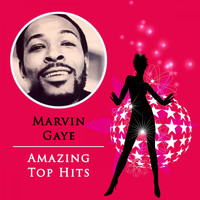 Marvin Gaye - Amazing Top Hits
