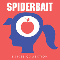 Spiderbait - B-Sides Collection (Explicit)