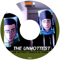 The Unhottest - The hottest Tracks in Town