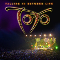 Toto - Falling In Between Live (Explicit)