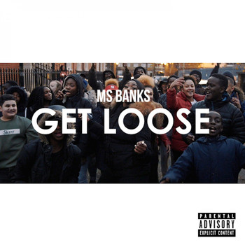 Ms Banks - Get Loose