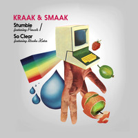 Kraak & Smaak - Stumble / So Clear - EP