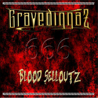 Gravediggaz - Blood Selloutz
