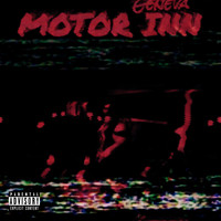 Geneva - Motor Inn (Explicit)