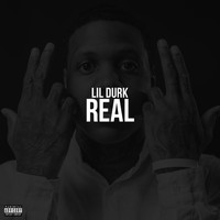Lil Durk - Real (Explicit)