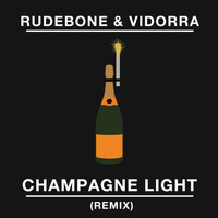 Rudebone & Vidorra - Champagne Light (Remix)