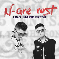 Lino - N-Are Rost