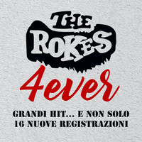 The Rokes - 4ever (Grandi hit... e non solo)