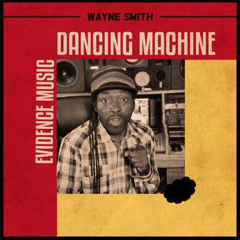 Wayne Smith - Dancing Machine
