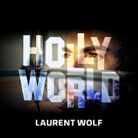 Laurent Wolf - Hollyworld