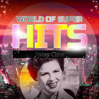 Patsy Cline - World of Super Hits