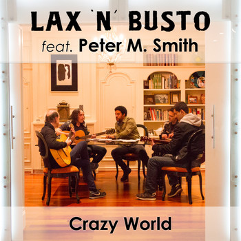 Lax'n'Busto - Crazy World