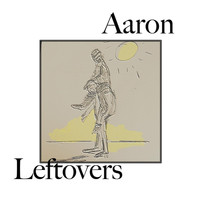 AaRON - Leftovers