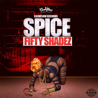 Spice - 50 Shadez (Explicit)