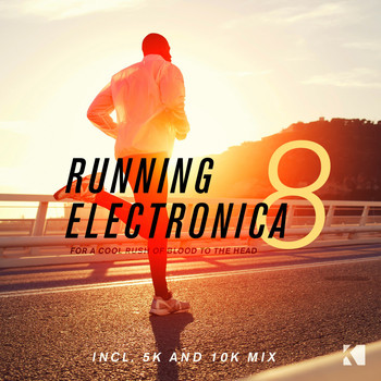 Various Artists - Running Electronica, Vol. 8 (For a Cool Rush of Blood to the Head)