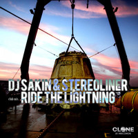 DJ Sakin & Stereoliner - Ride the Lightning (Club Mix)