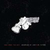 She Drew The Gun - No Hole In My Head