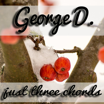 George D - Just Three Chords