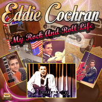 Eddie Cochran - My Rock and Roll Life