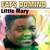 Fats Domino - Little Mary