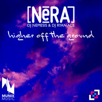Nera - Higher off the Ground