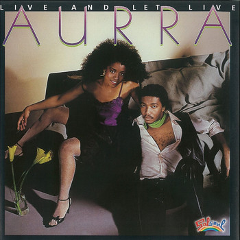 Aurra - Live and Let Live