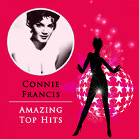 Connie Francis - Amazing Top Hits
