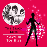The Beach Boys - Amazing Top Hits