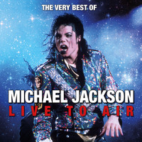Michael Jackson - The Very Best of Michael Jackson Live to Air