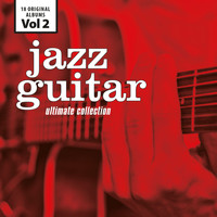 Jim Hall - Jazz Guitar - Ultimate Collection, Vol. 2
