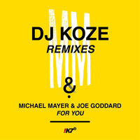 Michael Mayer & Joe Goddard - For You (DJ Koze Remixes)