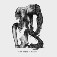 Recondite - Think Twice EP