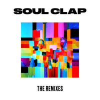 Soul Clap - The Remixes