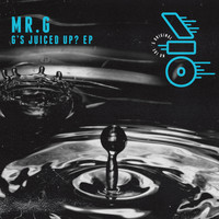 Mr. G - G's Juiced up? EP