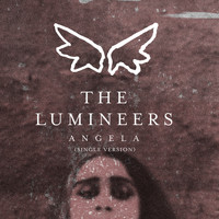 The Lumineers - Angela (Single Version)