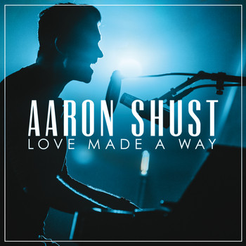 Aaron Shust - My Savior My God (Live)
