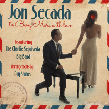 Jon Secada - To Beny Moré With Love (feat. The Charlie Sepulveda Big Band)