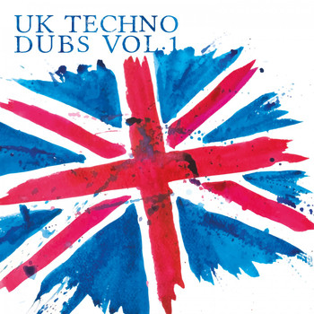 Various Artists - UK Techno Dubs, Vol. 1